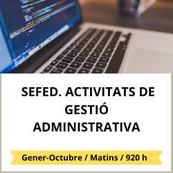 Programa SEFED Activitats de gestió administrativa