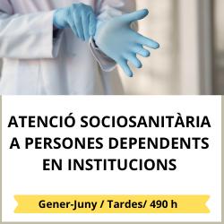 Atenció sociosanitària a persones dependents en institucions socials