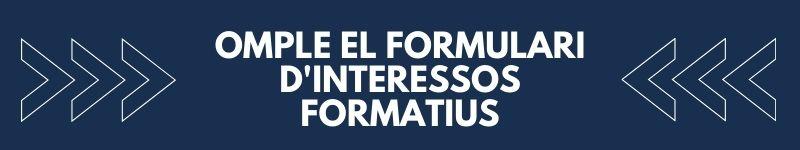 omple el formulari d'interesos formatius