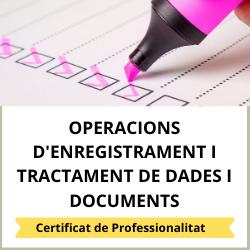 Operacions d'enregistrament i tractament de dades i documents