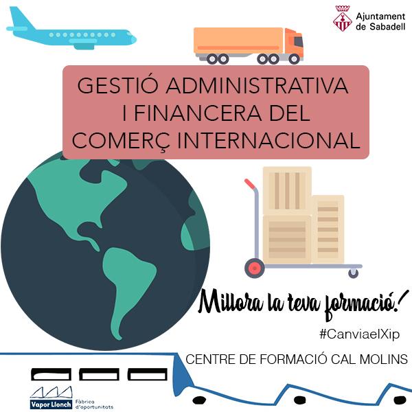 Formació Ocupacional - Curs de Gestió Administrativa i Financera del Comerç Internacional